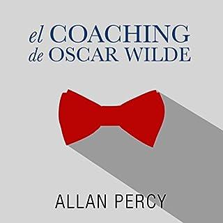 El coaching de Oscar Wilde [The Coaching of Oscar Wilde] audiobook cover art