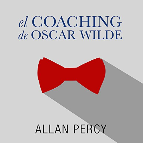El coaching de Oscar Wilde [The Coaching of Oscar Wilde] audiobook cover art