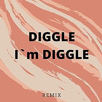 I'm Diggle (Remix)