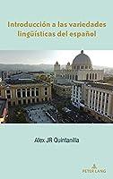 Introducción a Las Variedades Lingueísticas del Español