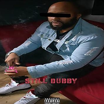 Still Dubby