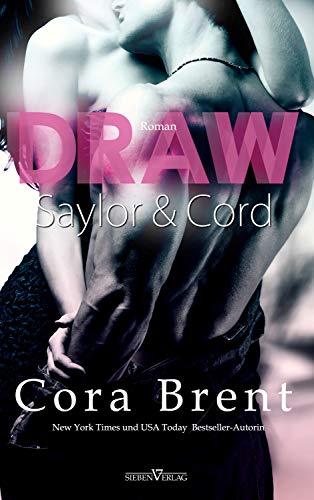 Draw - Saylor und Cord (Gentry Boys 1)