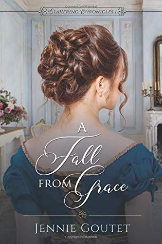 A Fall from Grace (Clavering Chronicles)