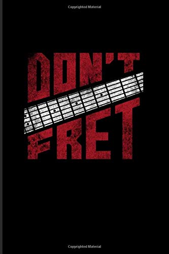 Don't Fret: Guitarist 2020 Planner   Weekly & Monthly Po