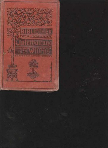 Bibliothek der Unterhaltung und des Wissens, 1902, Band 2, 240 Seiten, bebildert ua. Werbung, Heilmethoden, Hamburger Hafen, Teppichkehrmaschine
