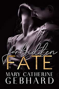 Forbidden Fate (Crowne Point) by [Mary Catherine Gebhard]