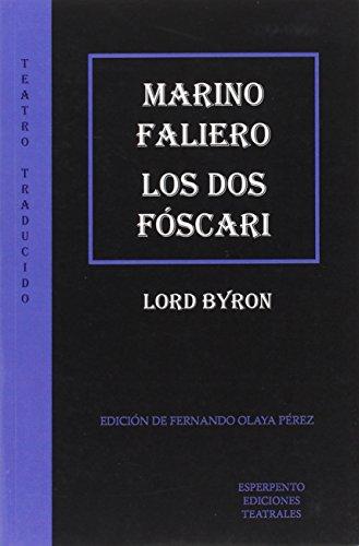 Marino Faliero. Los Dos Fóscari (TEATRO TRADUCIDO)