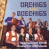 Urchigs Ond Buechigs - Jodlerquartett S?Ntis