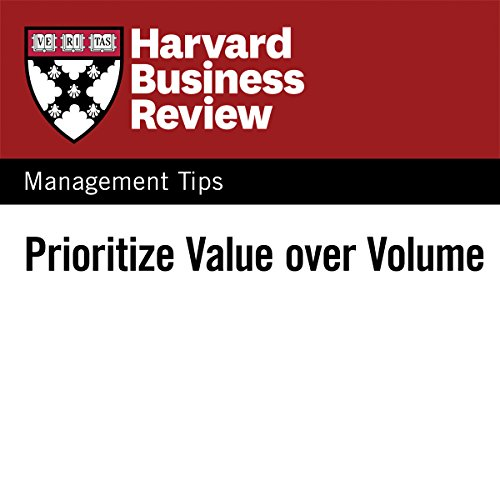 Prioritize Value Over Volume audiobook cover art
