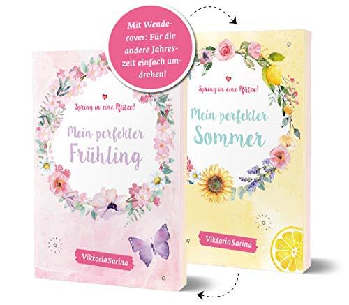 Spring in eine Pfütze! Mein perfekter Frühling.Mein perfekter Sommer.Wendebuch von Viktoria Sarina