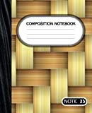 Wooden Wicker Composition Notebook Wide Ruled: Wide Ruled Lined Paper Journal - 7.5' x 9.25' - 100 Pages- for kids, men women (Wide Ruled Composition Notebooks)