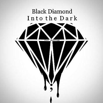 Black Diamond/Into the Dark (Demo)