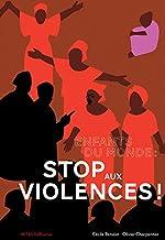 Enfants du monde : stop aux violences ! (ASJ - Documentaires)