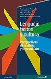 Lenguaje, textos y cultura: Perspectivas de análisis y transmisión (Universidad)