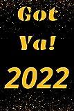 Got Ya!: 2022 Monthly Planner / Calendar/ Organizer / Plan Your Time Plan Future
