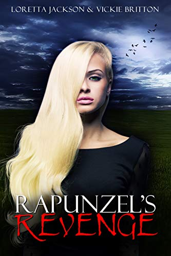 Rapunzel's Revenge: A Complete Short Psychological Suspense Story (Mrs. Jingle and Other Tales of Horror and Suspense)