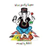 Tapes by BLOC PARTY (2013-10-15)
