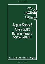 Jaguar XJ6 & XJ12 Series 3 Service Manual (Official Workshop Manual) (Bk. 1)