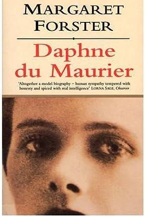 [Daphne Du Maurier] (By: Margaret Forster) [published: January, 1998]