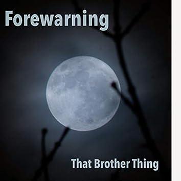Forewarning