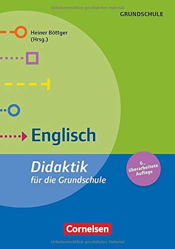 Fachdidaktik für die Grundschule: Englisch (6. überarbeitete Auflage): Didaktik für die Grundschule. Buch
