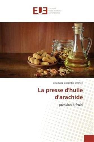 La presse d'huile d'arachide: Pression A froid