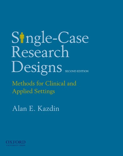 Compare Textbook Prices for Single-Case Research Designs: Methods for Clinical and Applied Settings 2 Edition ISBN 9780195341881 by Kazdin, Alan E.