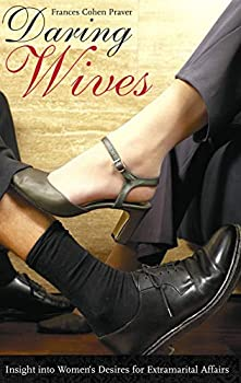 Daring Wives: Insight Into Women