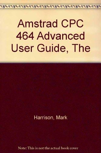 Amstrad CPC 464 Advanced User Guide, The