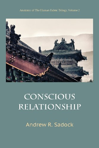 Compare Textbook Prices for Conscious Relationship  ISBN 9781938459269 by Sadock, Andrew R.