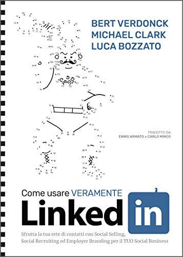 Come usare VERAMENTE LinkedIn