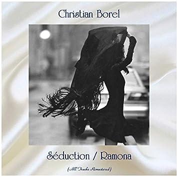 Séduction / Ramona (All Tracks Remastered)