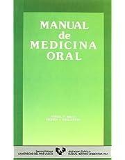 Manual de medicina oral (Manuales Universitarios - Unibertsitateko Eskuliburuak)