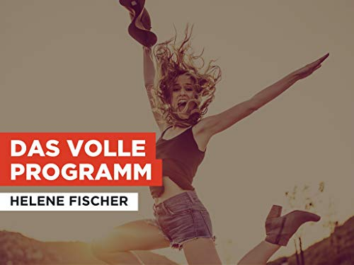 Das volle Programm al estilo de Helene Fischer