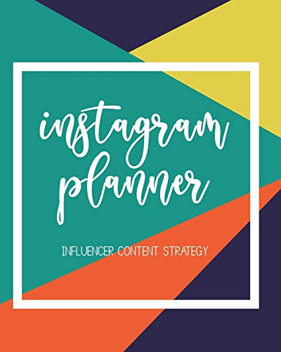 Instagram Planner - Influencer Content Strategy: Undated Social Media Marketing Organizer; Blog Planner for Micro Blogging; Post Grid Layout Template ... to plan caption ideas, goals and notes