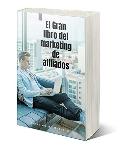 El gran libro del marketing de afiliados