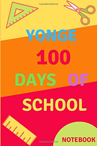 Yonge 100 days of school NOTEBOOK: Such a great idea / Composition Notebook Gift, 120 Pages, 6x9, 100 days of school notebook, Matte Finish