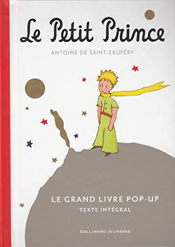 Le Petit Prince - Le Grand Livre pop-up - Texte Intégral