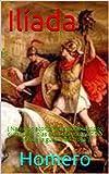 Ilíada: ( Narra los acontecimientos ocurridos durante 51 días en el décimo y último año de la guerra de Troya )