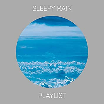 """ Dreamy Sleepy Rain & Nature Playlist """