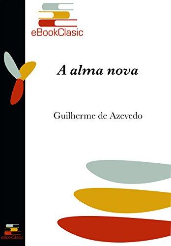 A alma nova (Anotado) (Portuguese Edition)