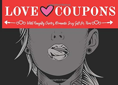 Love Coupons with Naughty Quotes, Romantic Sexy Gift for Him: Sex Gaming Coupon Book for Couples , Naughty Gift for Boyfriend, Husband (53 Love + 15 Blank Fillable Coupons)