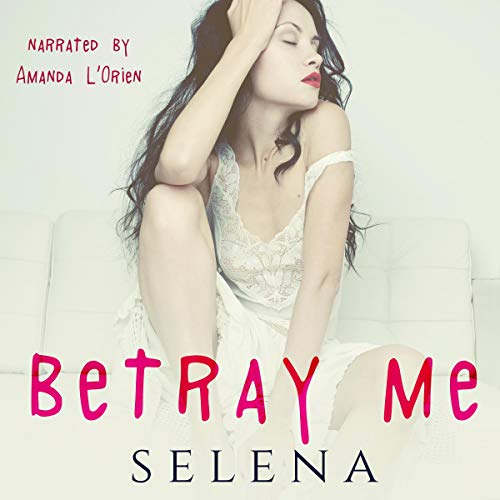 Betray Me: Willow Heights Prep Academy: The Elite, Book 2