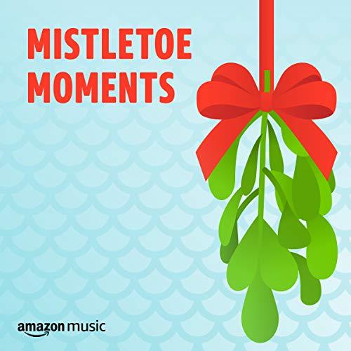 Mistletoe Moments