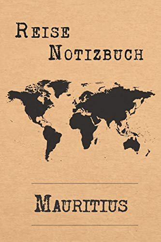 Reise Notizbuch Mauritius: 6x9 Reise Journal I Tagebuch mit Checklisten zum Ausfüllen I Perfektes Geschenk für den Trip nach Mauritius für jeden Reisenden