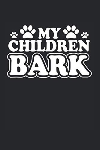 Kalender 2021: Hunde My Children Bark 120 Seiten, 6X9 (Ca. A5), Jahres-, Monats-, Wochen- & Tages-Planer