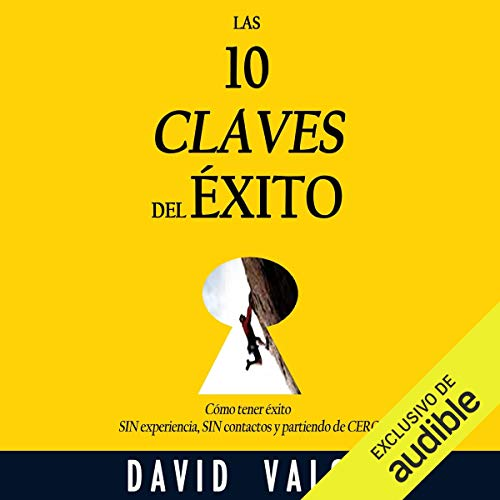 Las 10 Claves del Éxito [The 10 Keys to Success] audiobook cover art