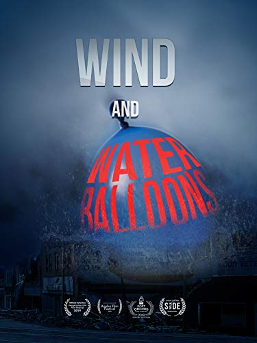 Wind and Water Balloons