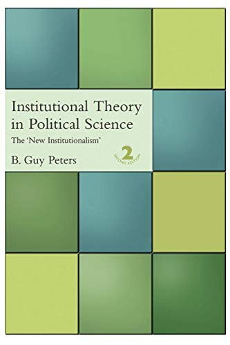 Best institutional theory in political science the new institutionalism for 2020