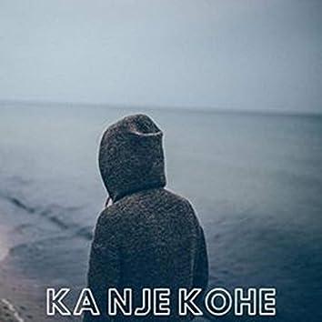 Ka Nje Kohe (feat.T-Light)